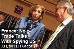 France: No Trade Talks With Spying US
