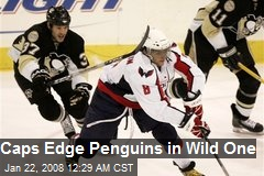 Caps Edge Penguins in Wild One