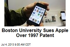 Boston University Sues Apple Over 1997 Patent