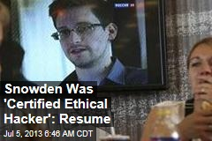 Snowden Was 'Certified Ethical Hacker': Resume
