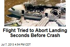 Flight Tried to Abort Landing Seconds Before Crash
