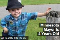 Minnesota Mayor Is 4 Years Old