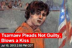 Tsarnaev Pleads Not Guilty