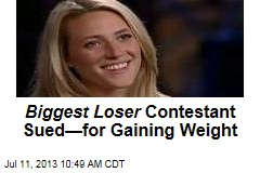 Biggest Loser Contestant Sued—for Gaining Weight