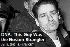 DNA: Yep, This Guy Was the Boston Strangler