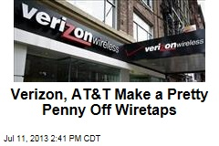 Verizon, AT&T Make a Pretty Penny Off Wiretaps