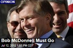 Bob McDonnell Must Go