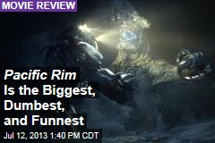 Pacific Rim Is the Biggest, Dumbest, and Funnest