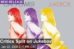 Critics Split on Jukebox
