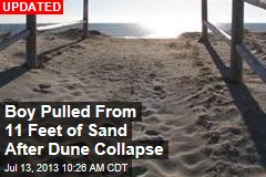 Boy Pulled From 11 Feet of Sand After Dune Collapse