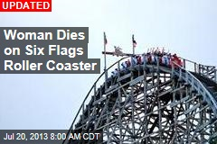 Woman Dies on Six Flags Roller Coaster