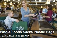 Whole Foods Sacks Plastic Bags