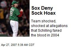Sox Deny Sock Hoax