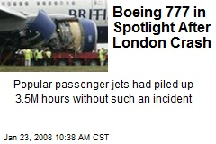 Boeing 777 in Spotlight After London Crash