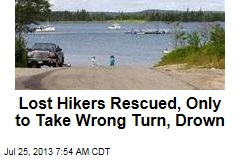 Lost Hikers Rescued, Only to Take Wrong Turn, Drown