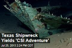 Texas Shipwreck Yields 'CSI Adventure'