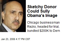 Sketchy Donor Could Sully Obama's Image