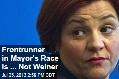 Frontrunner in Mayor's Race Is ... Not Weiner
