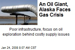 An Oil Giant, Alaska Faces Gas Crisis