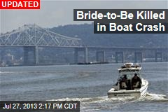 Bride-to-Be Missing in NYC Boat Crash
