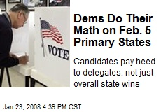 Dems Do Their Math on Feb. 5 Primary States