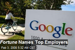 Fortune Names Top Employers