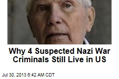 Why 4 Suspected Nazi War Criminals Still Live in US