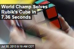 World Champ Solves Rubik's Cube in 7.36 Seconds
