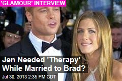 Jen Needed 'Therapy' While Married to Brad?