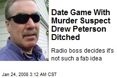 Date Game With Murder Suspect Drew Peterson Ditched