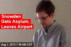 Snowden Gets Asylum, Leaves Airport