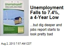 Unemployment Falls to 7.4%, a 4-Year Low