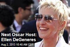 Next Oscar Host: Ellen DeGeneres