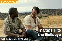 2 Guns Hits the Bullseye