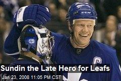 Sundin the Late Hero for Leafs