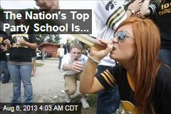 The Nation's Top Party School Is...