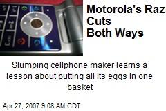 Motorola's Razr Cuts Both Ways