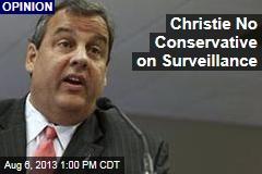 Christie No Conservative on Surveillance