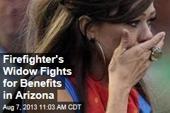 Firefighter's Widow Fights for Benefits in Arizona