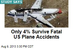 Only 4% Survive Fatal US Plane Accidents