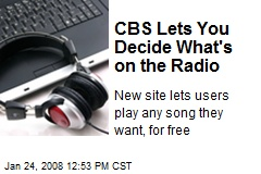 CBS Lets You Decide What's on the Radio