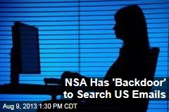 NSA Has 'Backdoor' to Search US Emails