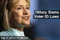Hillary Slams Voter ID Laws