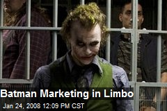 Batman Marketing in Limbo