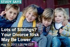 Lots of Siblings? Your Divorce Risk May Be Lower