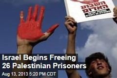 Israel Begins Freeing 26 Palestinian Prisoners