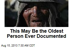 This May Be the Oldest Person Ever Documented