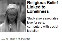 Religious Belief Linked to Loneliness