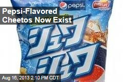 Pepsi-Flavored Cheetos Now Exist