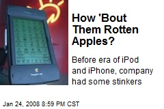 How 'Bout Them Rotten Apples?